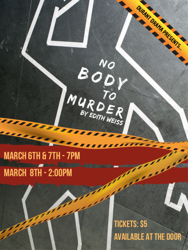 Durant Drama Presents... No Body to Murder